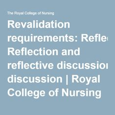 Revalidation requirements: Reflection and reflective discussion | Royal College of Nursing