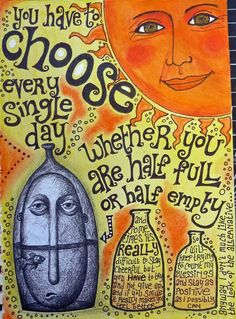 Love the colors and the quote.    Rosie's Arty Stuff: CHOOSE