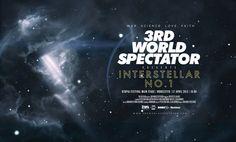 3rd World Spectator: Interstellar Number 1 (Poster) by Peter Crafford, via Behance