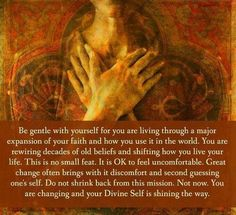 Be gentle with your own divine self love