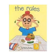 A good kindergarten book for the first week of school  ~  these days, being a kid means following rules. Lots of rules. Want a piece of cake? You've got to eat your peas first. Getting dressed? Make sure your underwear's clean. Luckily Marty Kelley has helpfully written all these rules down for you--and he's made 'em rhyme. And his pictures are so silly, you might even forget all about those rules--at least for a little while.