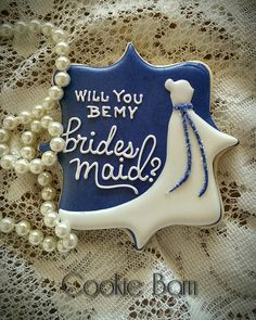 Will You Be My Bridesmaid Will You Be My Maid Of Honor Decorated Wedding Party Cookies, Personalized, Flower Girl Cookie Favors