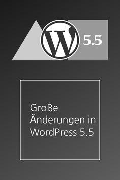 Für den 11. August ist das Erscheinen von WordPress Version 5.5 geplant. Die neue Version bringt einige wesentliche Neuerungen mit sich. Aktuell ist die dritte Beta verfügbar. Diese habe ich mir angesehen. Wordpress, Buick Logo, Juventus Logo, Team Logo, Logos, Interesting Facts, Logo