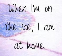 I always feel most myself when I'm skating. At least I know who that girl is! Girls don't just have to figure skate! They can play hockey too! Ice Skating Quotes, Figure Skating Quotes, Hockey Girls, Hockey Mom, Ice Hockey Quotes, Hockey Sayings, Figure Ice Skates, Speed Skates, Ice Skaters