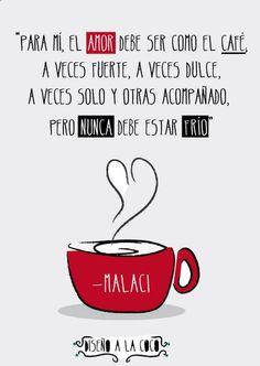 El amor es como el café