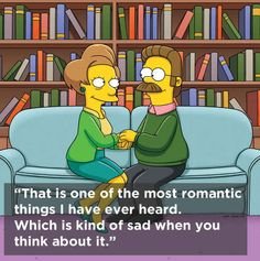 "On being a glass-half-full person. | The 8 Sassiest Quotes From ""The Simpsons""' Edna Krabappel"