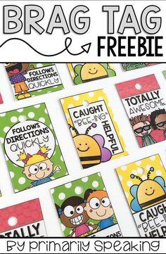 Free brag tags! Download includes full color AND bl ack & white versions of each design. Brag tags are a great classroom management tool for recognizing positive behavior and effort in the classroom.