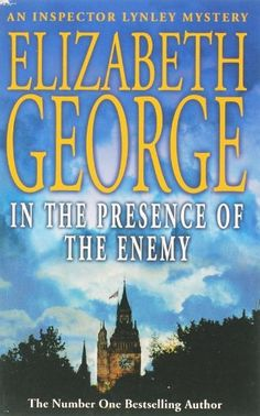 Cover of In the Presence of the Enemy (Inspector Lynley Mystery, Book 8) by Elizabeth George