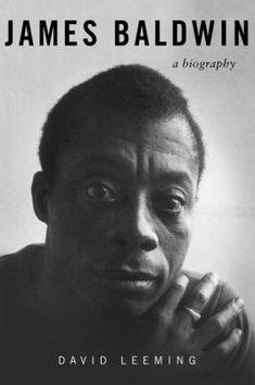 Keep The Wisdom: JAMES BALDWIN: A BIOGRAPHY James Baldwin Biography, Book Club Books, Books To Read, Book Cafe, African American Writers, John Wayne Gacy, Harry Belafonte, Richard Wright, Marlon Brando