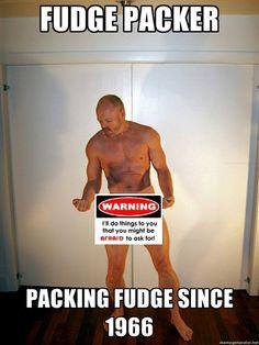 Fudge Packer