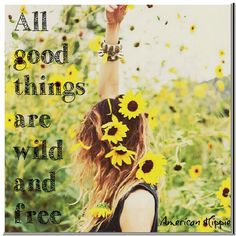 ☮ American Hippie ☮ Wild and Free Bohemian Soul, Gypsy Soul, Hippie Love, Hippie Things, Wild And Free, Free Spirit, Peace And Love, Wild Flowers, Freedom