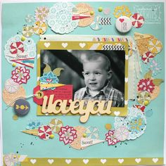 I love you - Scrapbook.com- creative layout using the Fancy Pants die cut embellishments as a framed wreath for the photo! So cute!