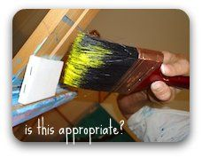 Use an appropriate sized brush for the task at hand!