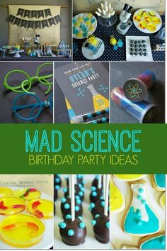 "Boy's Science Birthday Party - Fun ""Dirty"" Treats for Your Child to Enjoy Without Making a Terrible Mess. Mad Science Party, Mad Scientist Party, 9th Birthday Parties, Boy Birthday, 9th Birthday Party Ideas For Boys, Birthday Cake, Theme Parties, Birthday Gifts, Party Themes For Boys"
