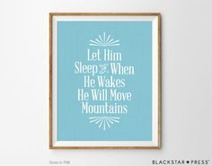Hey, I found this really awesome Etsy listing at https://www.etsy.com/listing/208490815/baby-boys-nursery-quote-move-mountains