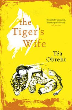 The Tiger's Wife (Paperback)