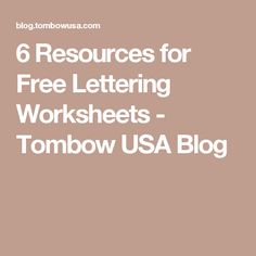6 Resources for Free Lettering Worksheets - Tombow USA Blog
