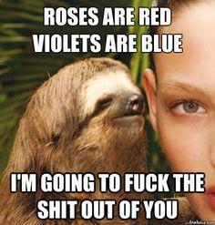 Rapist Sloth