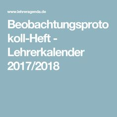 Beobachtungsprotokoll-Heft - Lehrerkalender 2017/2018