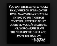 Stay Stuck... Moving The Fuck On!!! Tupac