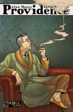 Providence issue 8 - portrait cover. Alan Moore, Jacen Burrows (Avatar Press)