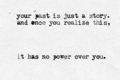 past....