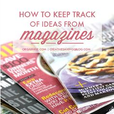 Magazines can quickly become another stack of paper clutter. Here's how to organize magazine ideas so you can capture tips and tutorials without the mess. Magazine Organization, Recipe Organization, Paper Organization, Storage Organization, Organize Your Life, Organizing Your Home, Organising, Paper Clutter, Keep Track