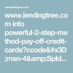 no credit card required wwwlendingtreecom info powerful 2 step method pay