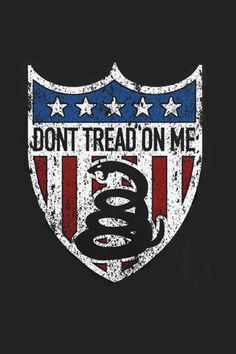 2387 Best Dont Tread On Me Images Thoughts Truths Politics