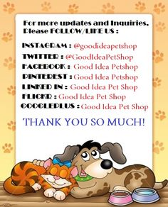 To know everything about Good Idea Petshop products . Please follow us in out Social Media Accounts! Thank you ♥