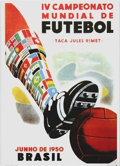 World cup poster brazil 1950 #marketingsportowy #marketingsportu #footballmarketing