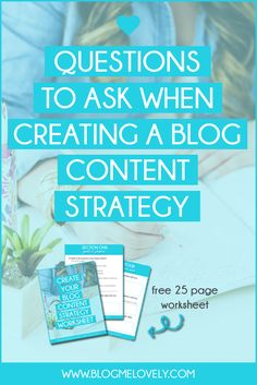 Questions to Ask When Creating A Blog Content Strategy - http://www.blogmelovely.com/blogging-tips-tricks/questions-to-ask-when-creating-a-blog-content-strategy/