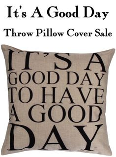 I LOVE this It's a Good Day to Have a Good Day Throw Pillow Cover!  Such a fun way to update the look of your throw pillows in any room!