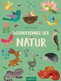 Wunderdinge der Natur: In Britta Teckentrups Bilderbuch geht es auf große Entdeckungsreise durch die Natur. Liebevoll illustriert und mit großen Klappen.