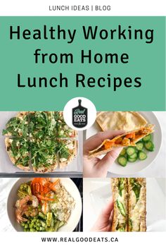 These Healthy Working from Home Lunch Recipes are simple to make and will keep you energized throughout your work day. No more post-lunch naps required! #lunchideas #healthylunches #healthylunchideas #healthyeating