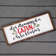 I'm Dreaming of a Cajun Christmas Hand Lettered Wood Sign, Distressed Rustic Framed Sign, Christmas Decor, Christmas Sign, Rustic Christmas by IvyandOrchid on Etsy
