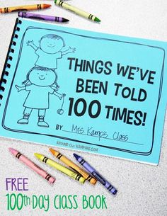 Writing & A Freebie Here's a fun idea for day writing plus a FREE printable Day of School class book; Things We've Been Told 100 Times!Here's a fun idea for day writing plus a FREE printable Day of School class book; Things We've Been Told 100 Times! 100 Day Of School Project, 100 Days Of School, School Holidays, School Projects, School Stuff, 100 Days Ago, School Times, Winter Holidays, Art Projects