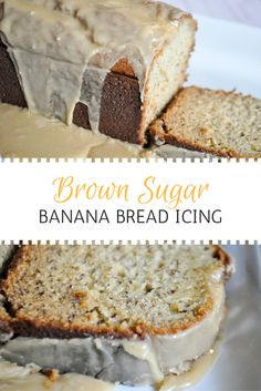 Brown Sugar Icing for Banana Bread Decadent caramel icing for banana bread. SO delicious. This is the kind of recipe that will make you famous if you take it to someone or an event! Brown Sugar Banana Bread, Brown Sugar Icing, Vegan Banana Bread, Easy Banana Bread, Banana Bread Glaze, Powdered Sugar Glaze, Pear And Chocolate Cake, Pear And Almond Cake, Almond Cakes