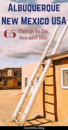 65 Things to Do in Albuquerque New Mexico Out of Office Usa Travel Guide, Travel Usa, Travel Guides, Travel Tips, Travel Destinations, Mexico Destinations, Travel Info, Travel New Mexico, New Mexico Usa
