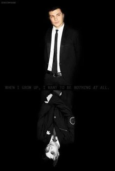 My Chemical Romance ~ Frank Iero. When i grow up I want to be nothing at all.