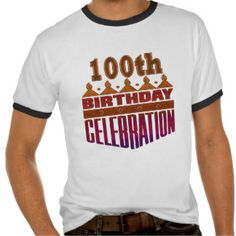 100th Birthday Party Ideas T Shirts And Custom