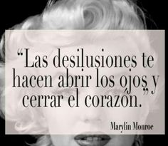 See related links to what you are looking for. Favorite Quotes, Best Quotes, Life Quotes, Marilyn Monroe Quotes, Magic Quotes, Clever Quotes, More Than Words, Spanish Quotes, Romantic Quotes