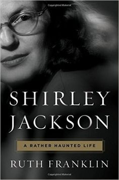 """Shirley Jackson is probably best known for the creepy short story """"The Lottery."""" But a new biography, Shirley Jackson: A Rather Haunted Life, paints a much more complete picture of the writer. Books 2016, New Books, Good Books, Books To Read, 2017 Books, Best Biographies, Shirley Jackson, Fallen Book, Psychological Horror"""