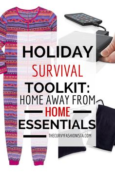 Holiday Survival Toolkit- Home away from home essentials
