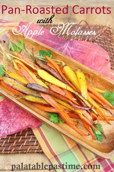 This simple roasted carrots recipe has a buttery apple glaze with a hint of Dijon. Pan Roasted Carrots with Apple Molasses By Sue Lau Thanksgiving Side Dishes, Thanksgiving Recipes, Fall Recipes, Holiday Recipes, Fruit Recipes, Veggie Recipes, Low Carb Recipes, Veggie Dishes, Healthy Recipes