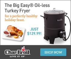 The Big Easy Oil-less Turkey Fryer at Char-Broil Oil Less Turkey Fryer, Cooker, I Shop, Bbq, Healthy, Easy, Barbecue, Barbacoa, Barrel Smoker