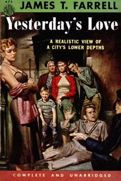 https://flic.kr/p/rXvaRi | Avon 475 | 1952; Yesterday's Love by James T. Farrell. Cover art by Rudy Nappi