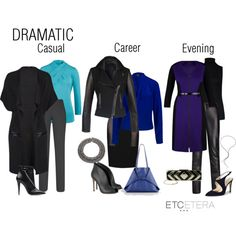 """""""DRAMATIC Style: Casual, Career, Evening 