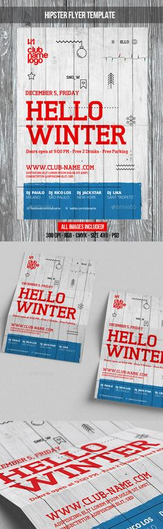 Buy Winter Party by BigWeek on GraphicRiver. File info: Hello Winter Party Flyer Template (in hipster style) Size: with bleed Mode: CMYK-RGB Files inclu. Back To School Party, School Parties, Christmas Flyer Template, Hello Winter, Holiday Party Invitations, Font Names, Parking, Xmas Party, New Years Party