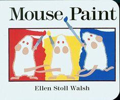 Mouse Paint by Ellen Stoll Walsh https://www.amazon.com/dp/0152002650/ref=cm_sw_r_pi_dp_x_Bi4qyb1ZGNWYN